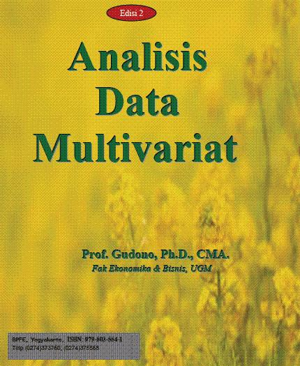 Buku : Gudono. 2012. Analisis Data Multivariate